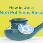 How to Use a Neti Pot Sinus Rinse