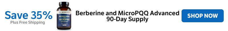 Save 35% on Berberine and MicroPQQ Advanced 90-Day Supply